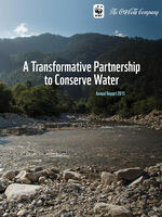 A Transformative Partnership to Conserve Water: The Coca-Cola Company and WWF 2015 Annual Report  Brochure