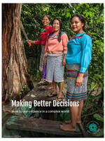 Making Better Decisions: How to use evidence in a complex world Brochure