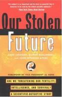 Our Stolen Future book