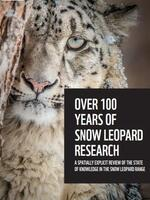 Over 100 Years of Snow Leopard Research: A Spatially Explicit Review of the State of Knowledge in the Snow Leopard Range Brochure