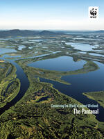 Conserving the world's largest wetland: the Pantanal Brochure