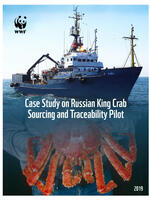 Case Study on Russian King Crab Sourcing and Traceability Pilot Brochure
