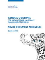 Advice Document Addendum to the General Guidelines for Snow Leopard Landscape Management Planning  Brochure