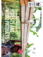 WWF's Living Forest Report: Chapter 4 - Forests and Wood Products Brochure
